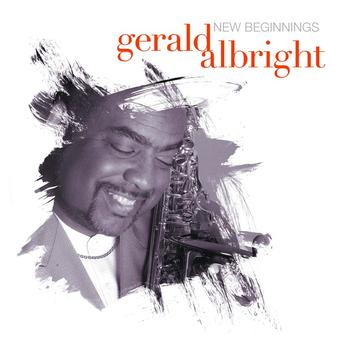 Gerald Albright - New Beginnings