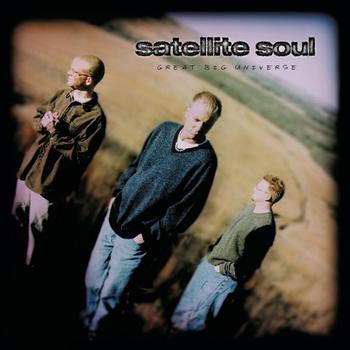 Satellite Soul - Great Big Universe