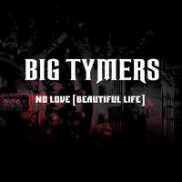 Big Tymers - No Love (A Beautiful Life) (Explicit)