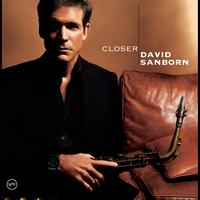 David Sanborn - Closer