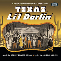 Soundtrack - Texas, Li'l Darlin' / You Can't Run Away From It (The Original Broadway Cast / Soundtrack Recording)