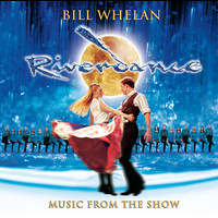 Bill Whelan - Riverdance: Music From The Show (2005 Broadway Cast)