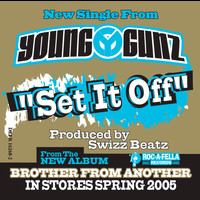 Young Gunz - Set It Off (Radio Edit)