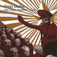Limp Bizkit - The Unquestionable Truth (Part 1) (Edited Version)