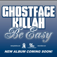 Ghostface Killah - Be Easy