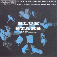 The Blue Stars - Lullaby Of Birdland
