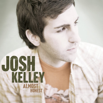 Josh Kelley - Almost Honest