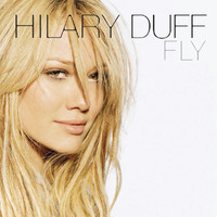 Hilary Duff - Fly