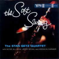 Stan Getz - The Soft Swing