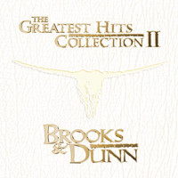 Brooks & Dunn - The Greatest Hits Collection II