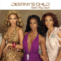 Destiny's Child - Got's My Own