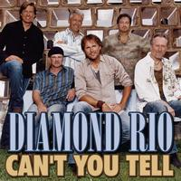 Diamond Rio - Can't You Tell