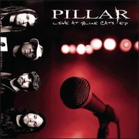 Pillar - Live At Blue Cats - EP