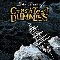 Crash Test Dummies - The Best Of