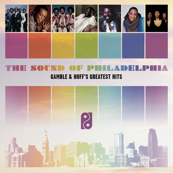 Various Artists - The Sound Of Philadelphia: Gamble & Huff's Greatest Hits