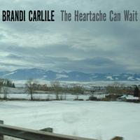 Brandi Carlile - The Heartache Can Wait