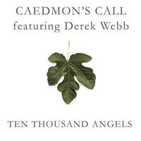 Derek Webb - Ten Thousand Angels