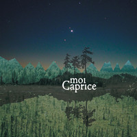 Moi Caprice - Once Upon a Time in the North
