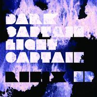 Dark Captain Light Captain - Remix EP