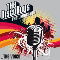 The Disco Boys feat. Midge Ure - The Voice - taken from Volume 9
