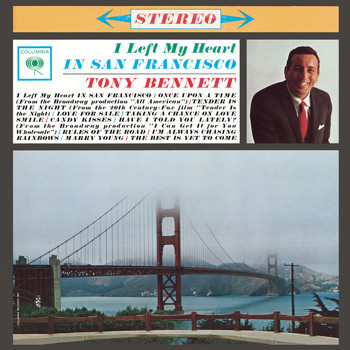 Tony Bennett - I Left My Heart In San Francisco