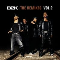 B2K - The Remixes Vol. 2