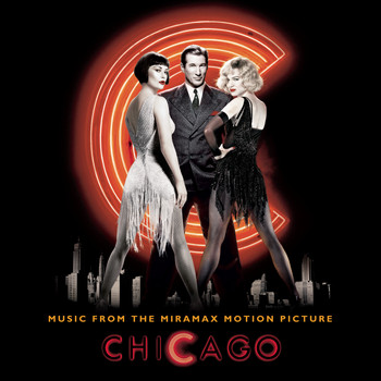 Original Motion Picture Soundtrack - Chicago - Music From The Miramax Motion Picture