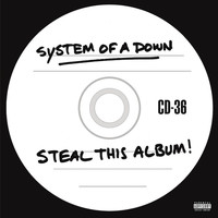 System of a Down - Steal This Album! (Explicit)