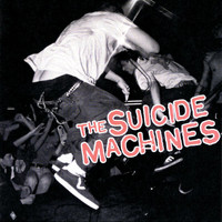 The Suicide Machines - Destruction By Definition (Explicit)