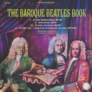Joshua Rifkin - The Baroque Beatles