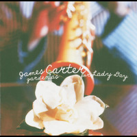 James Carter - Gardenias For Lady Day