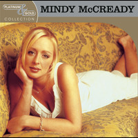 Mindy McCready - Platinum & Gold Collection