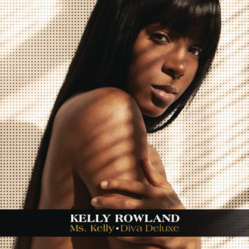 Kelly Rowland - Ms. Kelly: Diva Deluxe
