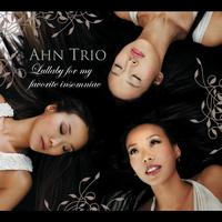 Ahn Trio - Lullaby For My Favorite Insomniac [Digital Version]