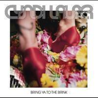 Cyndi Lauper - Bring Ya To The Brink