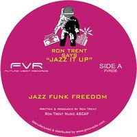 Ron Trent - Jazz Funk Freedom