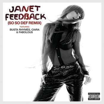 Janet - Feedback (So So Def Remix feat. Busta Rhymes, Ciara & Fabolous (Explicit))