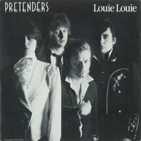 Pretenders - Louie Louie / In The Sticks [Digital 45]