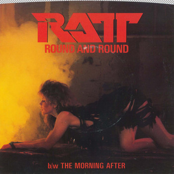 Ratt - Round And Round / The Morning After [Digital 45]