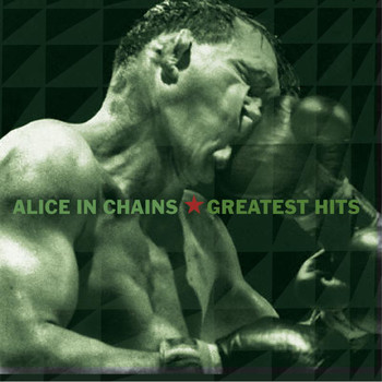 Alice In Chains - Greatest Hits (Explicit)