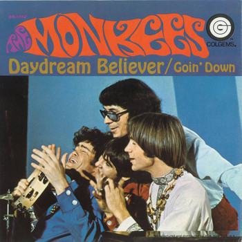 The Monkees - Daydream Believer / Goin' Down [Digital 45]