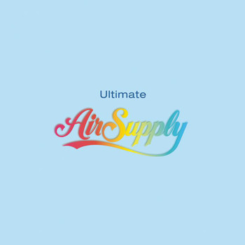 Air Supply - Ultimate Air Supply