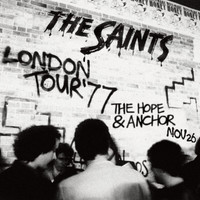 The Saints - Live in London: 26th November, 1977