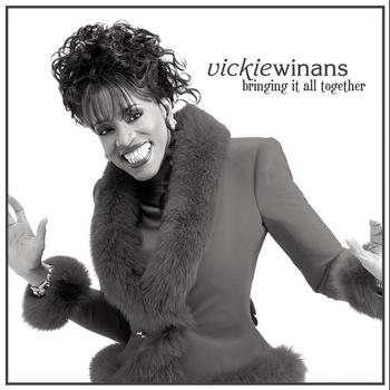 Vickie Winans - Bringing It All Together