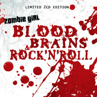 Zombie Girl - Blood, Brains, & Rock'N'Roll (Limited)