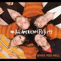 The All-American Rejects - Gives You Hell (International Version)