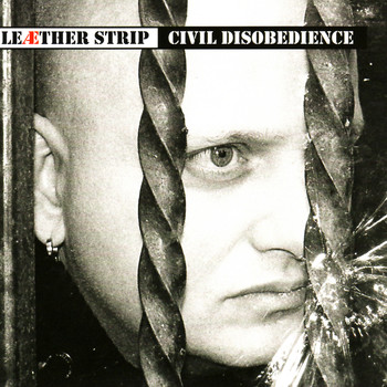 Leæther Strip - Civil Disobedience (Explicit)