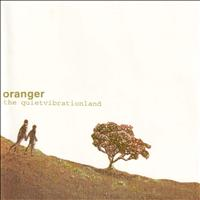 Oranger - The Quiet Vibrationland