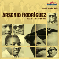 Arsenio Rodriguez - Legends Of Cuban Music