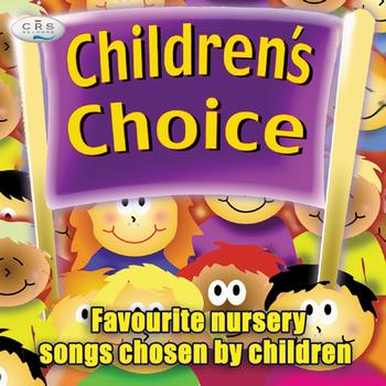 The C.R.S. Players - Children's Choice - Nursery Songs Chosen By Children